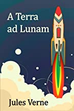 A Terra Ad Lunam: From the Earth to the Moon, Latin Edition