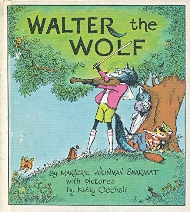Walter the Wolf by Marjorie Weinman Sharmat (1975-03-01)