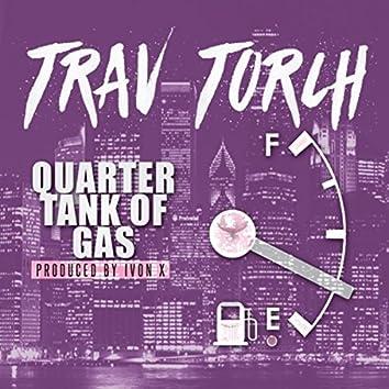 Quarter Tank of Gas