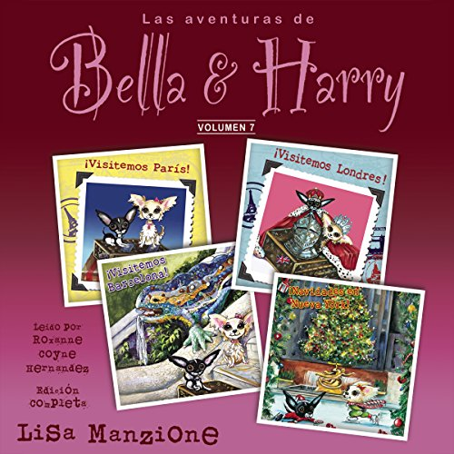 Las Aventuras de Bella & Harry, Vol. 7: Visitemos Paris!, Visitemos Londres!,...