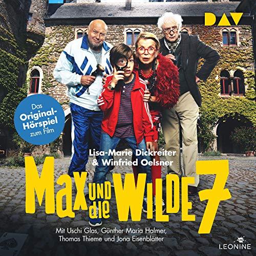 Max und die wilde 7. Das Original-Hörspiel zum Film cover art