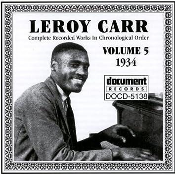 Leroy Carr Vol. 5 (1934)