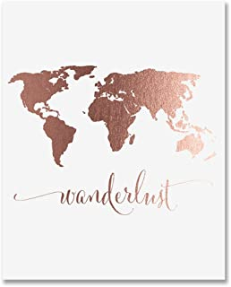 Wanderlust World Map Rose Gold Foil Art Print Travel World Traveler Poster Modern Art Contemporary Metallic Wall Decor 8 inches x 10 inches A4