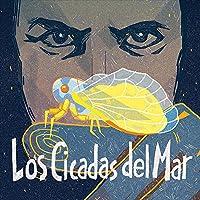 Los Cicadas Del Mar