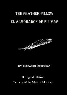 The Feather Pillow / El Almohadón de Pluma (New Translation - Bilingual Edition) (Spanish Edition)