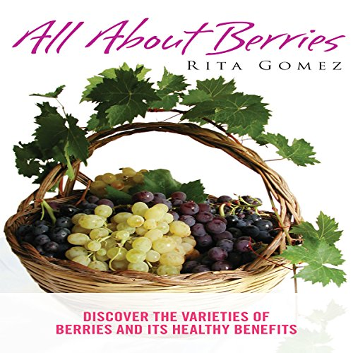 All About Berries audiobook cover art