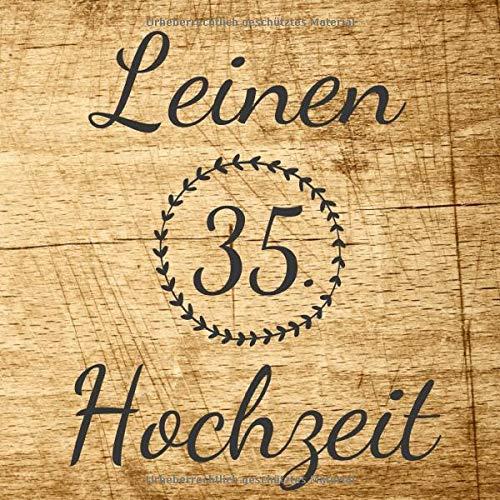 Leinen Hochzeit: Gästebuch und Erinnerungsbuch zum eintragen der Glückwünsche zum 35....
