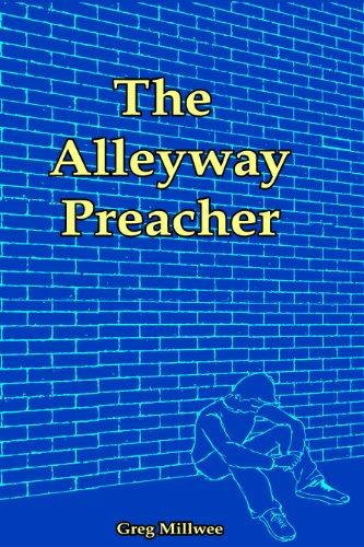 The Alleyway Preacher