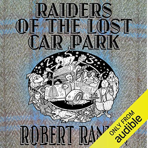 Raiders of the Lost Car Park audiobook cover art