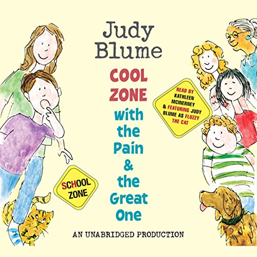 Cool Zone with the Pain and the Great One audiobook cover art
