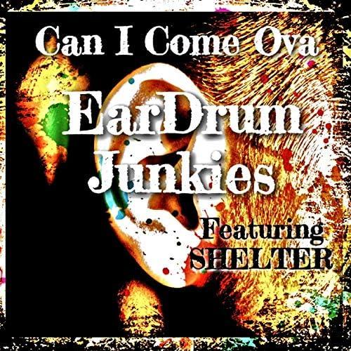 EarDrum Junkies feat. Shelter