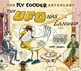 Ry Cooder Anthology-Ufo Has Landed - y Cooder