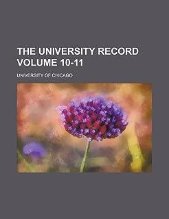 The University Record Volume 10-11