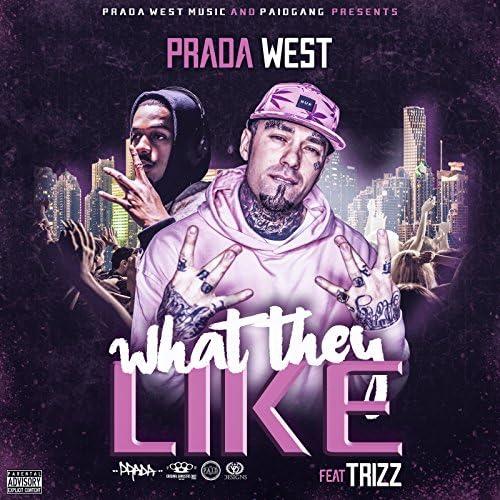 Prada West feat. Trizz