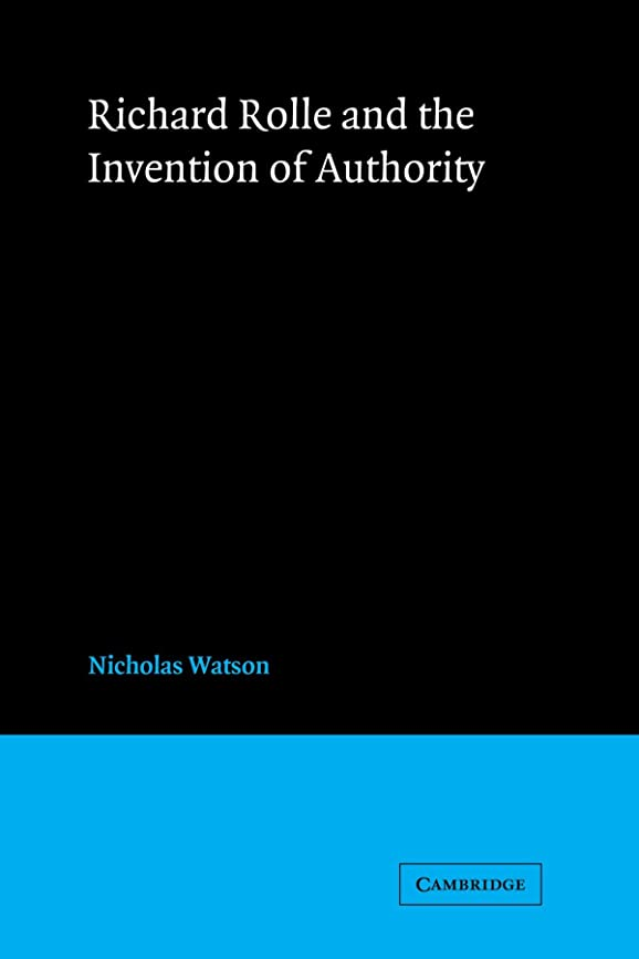 ホイットニー宿題をするブラストRichard Rolle and the Invention of Authority (Cambridge Studies in Medieval Literature)