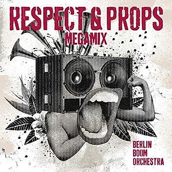 Respect & Props (Megamix)