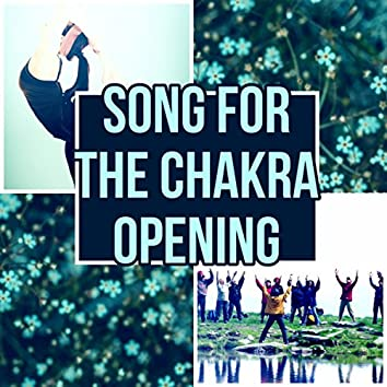 Song for the Chakra Opening - Music for Reiki & Meditation, Therapeutic Music, Relaxing Instrumental Music