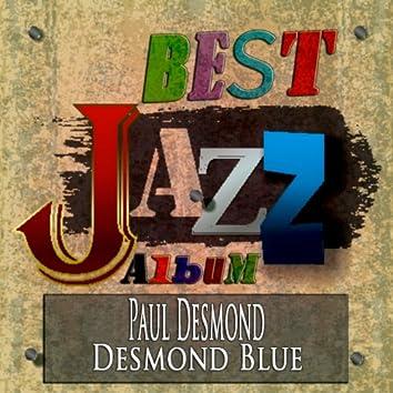 Desmond Blue (Best Jazz Album Remastered)