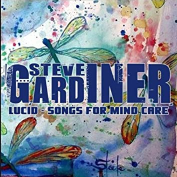 Lucid: Songs for Mind Care (Remastered)