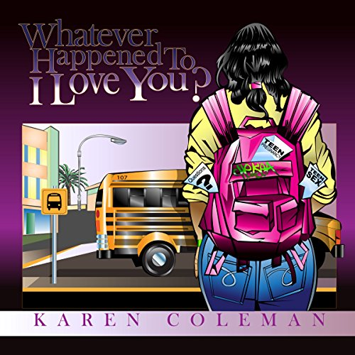Whatever Happened To I Love You? audiobook cover art