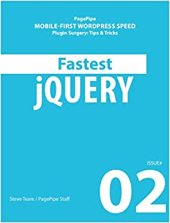 FASTEST JQUERY: Mobile-first WordPress Speed (Plugin Surgery: tips and tricks Book 2) (English Edition)