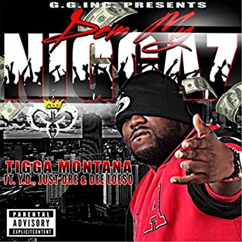 Dem My Niggaz (feat. Deeloeso, Just Dre & Y.D.)