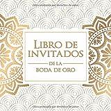 Libro de invitados de la boda de oro: ¡108 páginas para recordar este día tan especial!