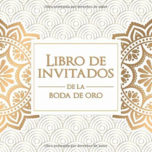 Libro de invitados de la boda de oro: ¡108 páginas para recordar...