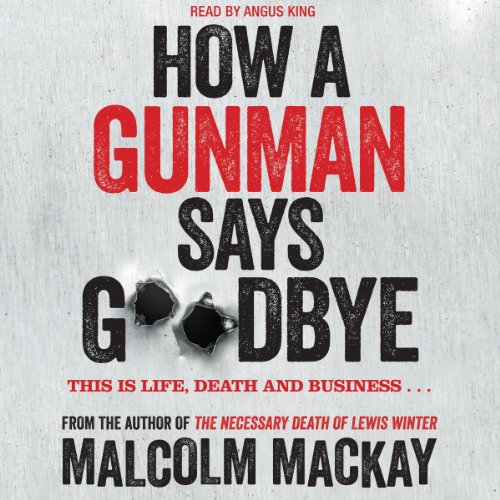How a Gunman Says Goodbye Titelbild