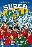 Sueño De Los Campeones. El - Supergol (Súper ¡Gol!)
