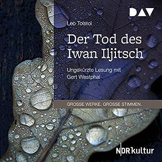 Der Tod des Iwan Iljitsch                   Autor:                                                                                                                                 Leo Tolstoi                               Sprecher:                                                                                                                                 Gert Westphal                      Spieldauer: 2 Std. und 20 Min.     109 Bewertungen     Gesamt 4,6