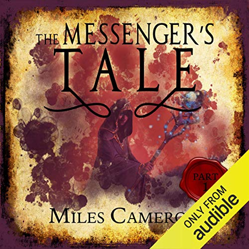 The Messenger's Tale, Part 1 cover art
