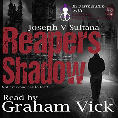 Reapers Shadow                   By:                                                                                                                                 Joseph V Sultana                               Narrated by:                                                                                                                                 Graham Vick                      Length: 8 hrs and 29 mins     Not rated yet     Overall 0.0