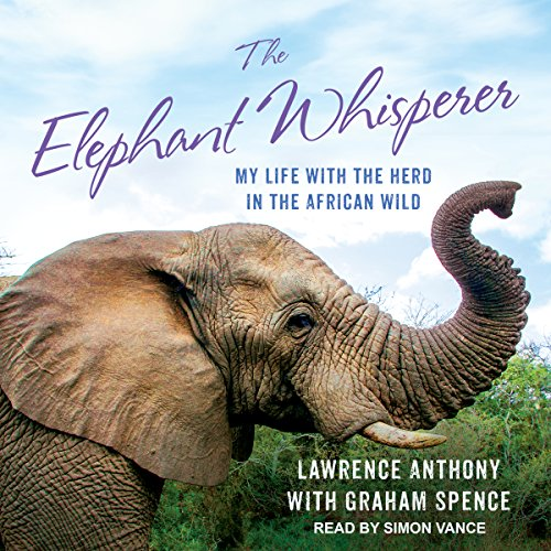 The Elephant Whisperer (Young Readers Adaptation) Audiobook By Lawrence Anthony, Thea Feldman, Graham Spence cover art