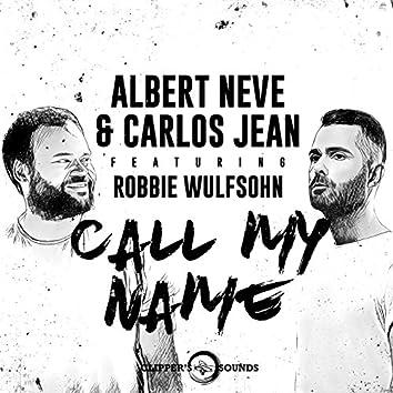 Call My Name (feat. Robbie Wulfsohn)