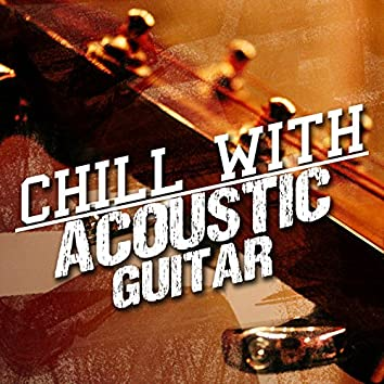 Chill with Acoustic Guitar