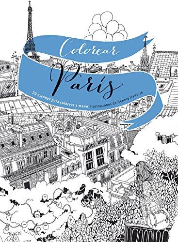 Colorear París: 20 escenas para colorear a mano