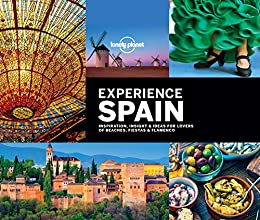 Lonely Planet Experience Spain (Travel Guide) (English Edition) eBook: Planet, Lonely, Bain, Andrew, Baxter, Sarah, Berry, Oliver, Clark, Gregor, Corne, Lucy, Garwood, Duncan, Ham, Anthony, Handicott, Ben, Le Nevez, Catherine: Amazon.es: Tienda