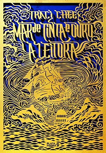 Mar de tinta e ouro: a leitora