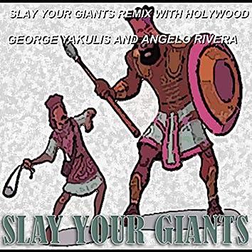 Slay Your Giants Remix with Holywood