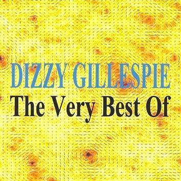 The very best of Dizzy Gillespie