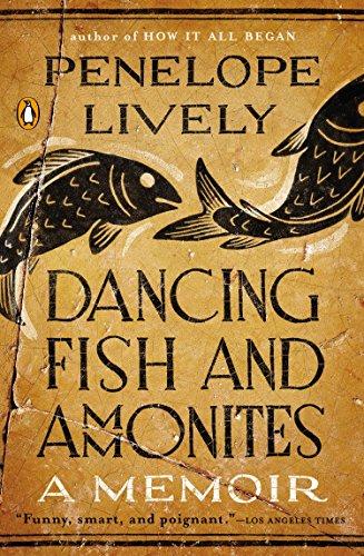 Dancing Fish and Ammonites: A Memoir