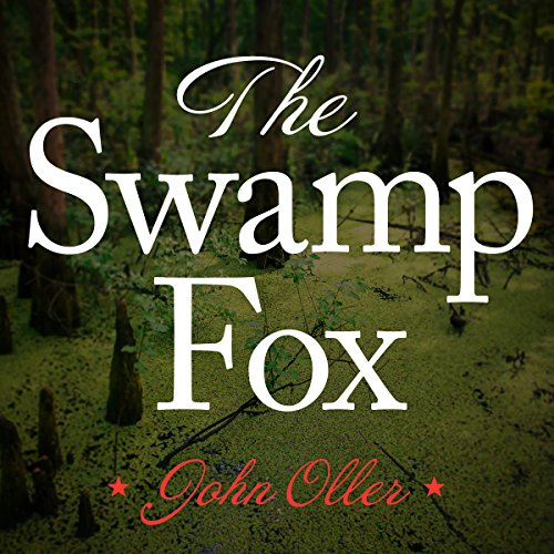 The Swamp Fox audiobook cover art