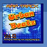 Royalty Free Rap Instrumentals Urban Beatz, Vol. 12 by Rap Track