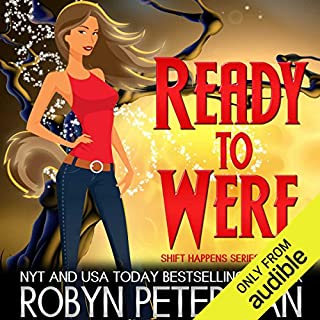 Ready to Were                   By:                                                                                                                                 Robyn Peterman                               Narrated by:                                                                                                                                 Hollie Jackson                      Length: 3 hrs and 41 mins     655 ratings     Overall 4.4