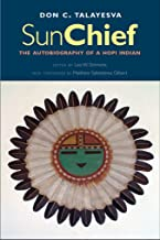 Sun Chief (The Lamar Series in Western History)