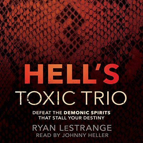 Hell's Toxic Trio audiobook cover art