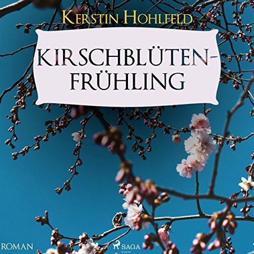 Kirschblütenfrühling     Rosa Redlich 4              Autor:                                                                                                                                 Kerstin Hohlfeld                               Sprecher:                                                                                                                                 Sabine Karpa                      Spieldauer: 6 Std. und 15 Min.     22 Bewertungen     Gesamt 4,3