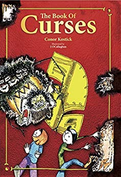 The Book of Curses by [Conor Kostick, J O Callaghan]