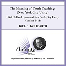 The Meaning of Truth Teachings: New York City Unity (1960 Holland Open and New York City Unity, Number 341b) [Live]